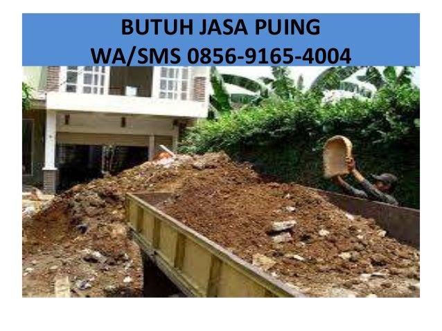 BUTUH JASA PUING WA/SMS 0856-9165-4004