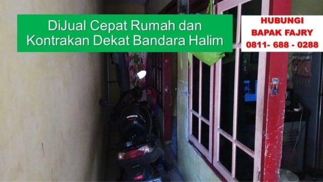 KONDISI BAGUS! 0811-688-0288 Jual Rumah kawasan Jakarta ...