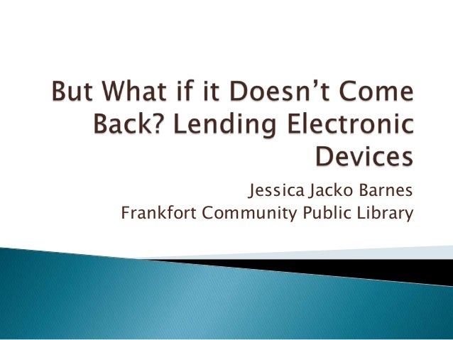Jessica Jacko BarnesFrankfort Community Public Library