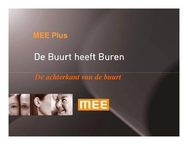 MEE Plus  De Buurt heeft Buren De achterkant van de buurt