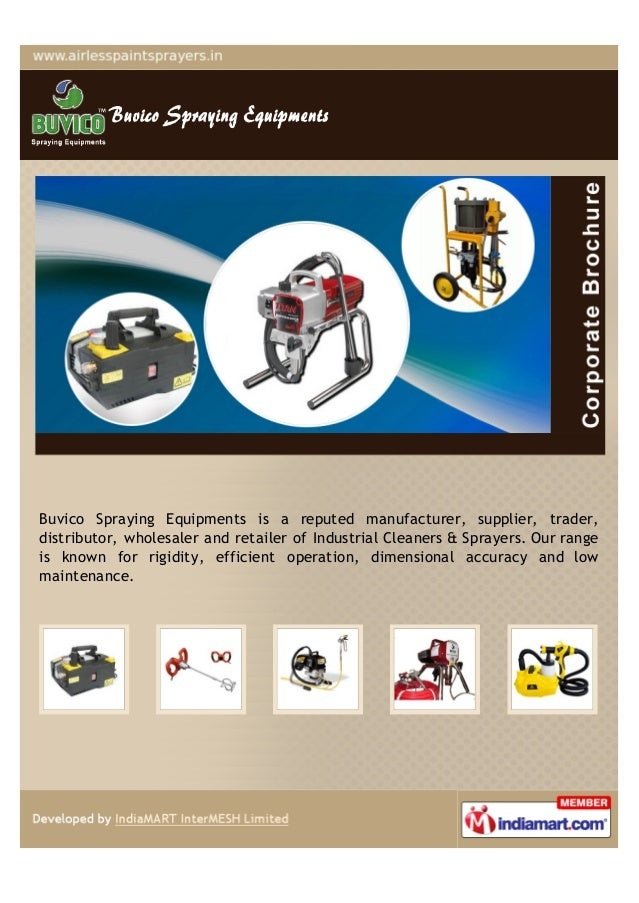 Buvico Spraying Equipments is a reputed manufacturer, supplier, trader,distributor, wholesaler and retailer of Industrial ...