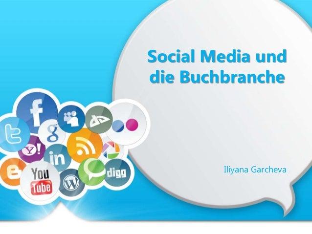 Social Media und die Buchbranche Iliyana Garcheva