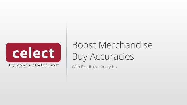Boost Merchandise Buy Accuracies With Predictive Analytics