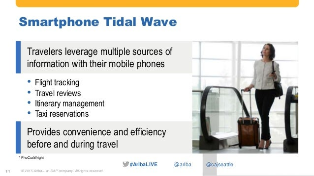 #AribaLIVE @ariba Smartphone Tidal Wave Travelers leverage multiple sources of information with their mobile phones * PhoC...