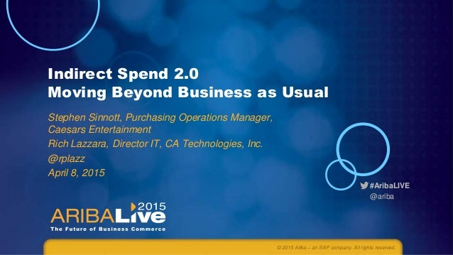 Indirect Spend 2.0 - Moving Beyond Business as Usual