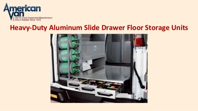 Heavy-Duty Aluminum Slide Drawer Floor Storage Units ... & Buy Pull Out Drawer Storage Units For Vans at AmericanVan.com