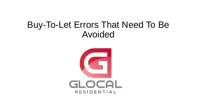 Buy-To-Let Errors That Need To Be Avoided