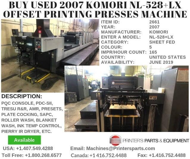 Buy Used 2007 Komori NL-528+LX Offset Printing Presses Machine