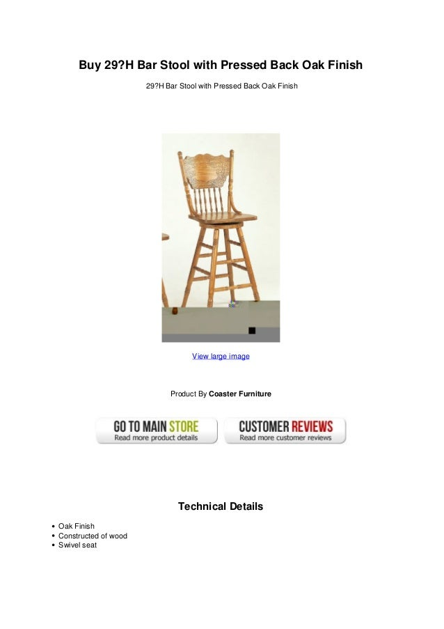 Awe Inspiring Buy 29 H Bar Stool With Pressed Back Oak Finish Machost Co Dining Chair Design Ideas Machostcouk