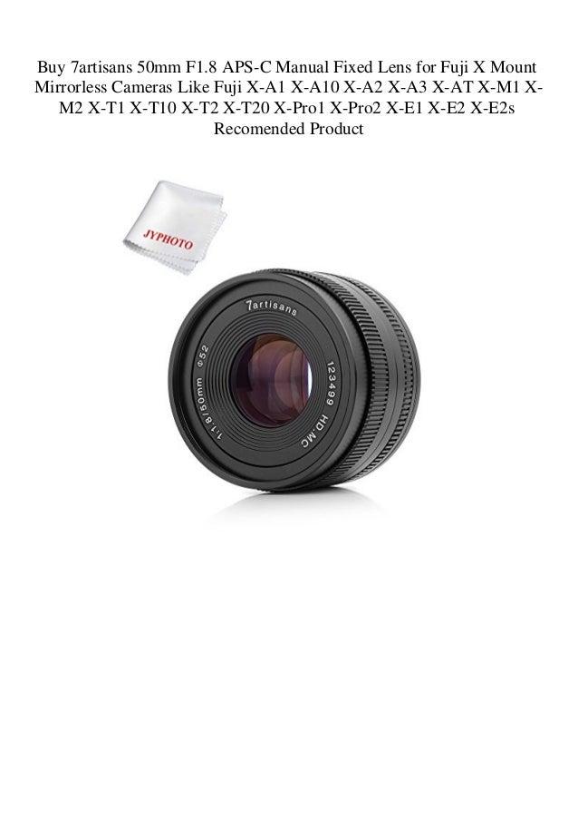 7artisans 35mm F1.2 APS-C Manual Focus Lens for Fujifim Fuji X Mount Cameras X-A1 X-A10 X-A2 X-A3 X-at X-M1 X-M2 X-T1 X-T10 X-T2 X-T20 X-Pro1 X-Pro2 X-E1 X-E2 X-E2s