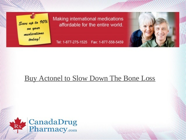 Buy Actonel to Slow Down The Bone Loss