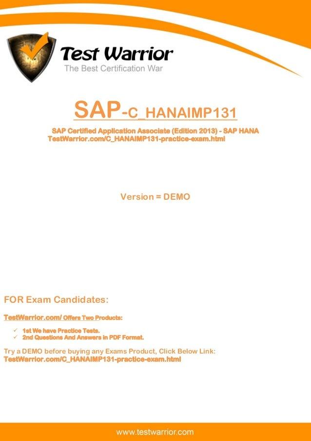 Questions And Answers PDF 1 SAP-C_HANAIMP131 SAP Certified Application Associate (Edition 2013) - SAP HANA TestWarrior.com...