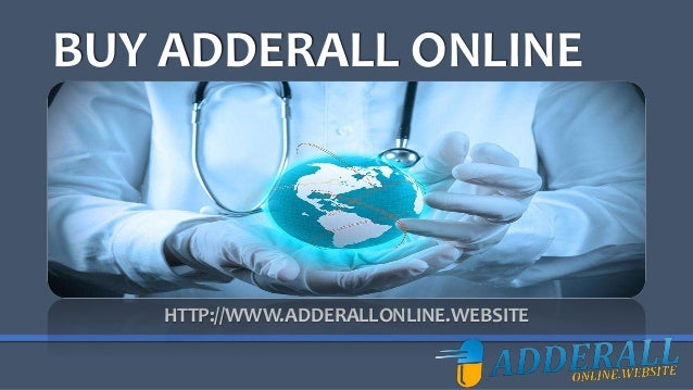 Order Adderall Online >> Free Order Adderall Online At Cheap