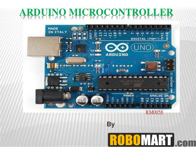 ARDUINO MICROCONTROLLER By RM0058