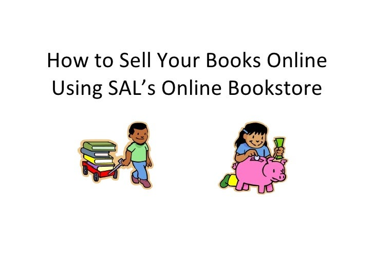 How to Sell Your Books Online Using SAL's Online Bookstore