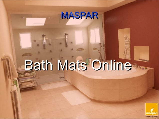 Buy bath mats online from www.maspar.com