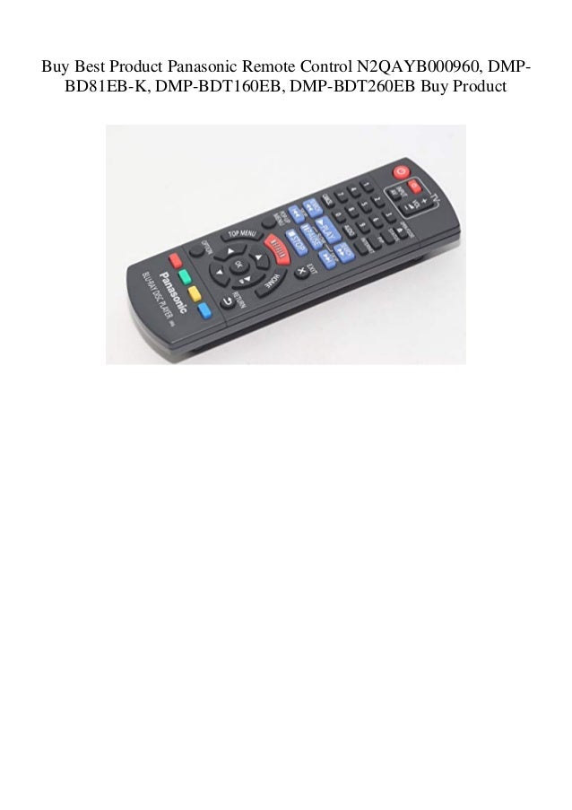 Buy Best Product Panasonic Remote Control N2QAYB000960 DMP-BD81EB-K …