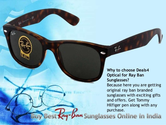 online shopping for ray ban sunglasses  3. deals4opticals \u2013 your online optical hub is india's largest online store for your desired sunglasses. get ray ban