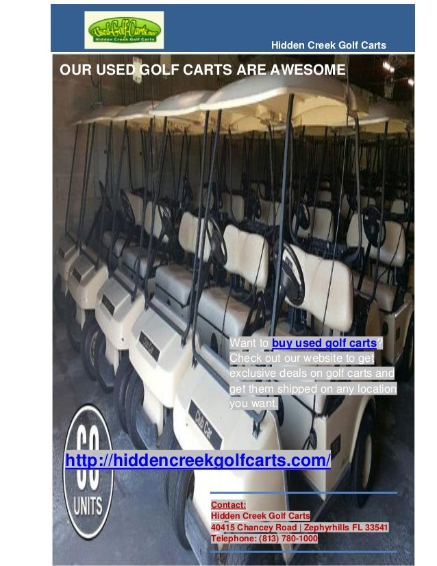 Buy best used golf carts in hudson fl only at hidden creek Hudson Custom Golf Cart on cushman carts, custom club cart, custom wheels, custom cars, custom golf racks, east coast custom carts, custom atvs, cricket 4 wheel carts, ezgo carts, la custom carts, ez go flatbed carts, custom utvs, street legal gas carts, king of carts, custom work carts, lsv carts, used carts, custom electric cart, dough boyz custom carts, big o custom carts,