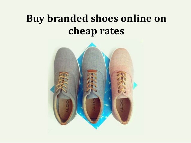 Buy branded shoes online on cheap rates