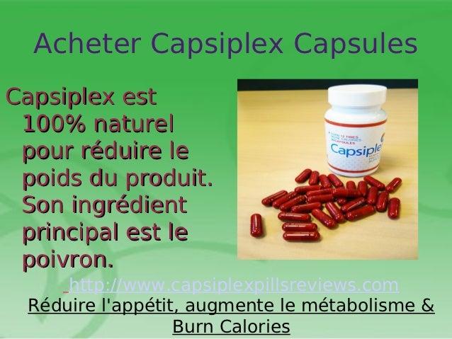 Acheter Capsiplex CapsulesCapsiplex est 100% naturel pour réduire le poids du produit. Son ingrédient principal est le poi...