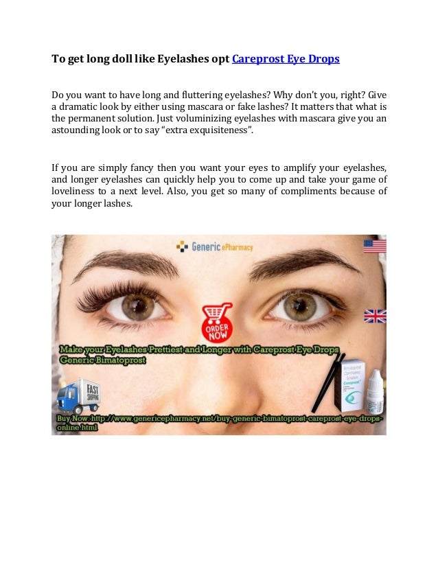 To get long doll like Eyelashes opt Careprost Eye Drops Do you want to have long and fluttering eyelashes? Why don't you, ...