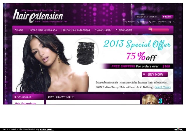 CATEGORIES Hair Extensions FEATURED CATEGORIES *Home Human Hair Extensions Feather Hair Extensions *Color Match *Testimoni...