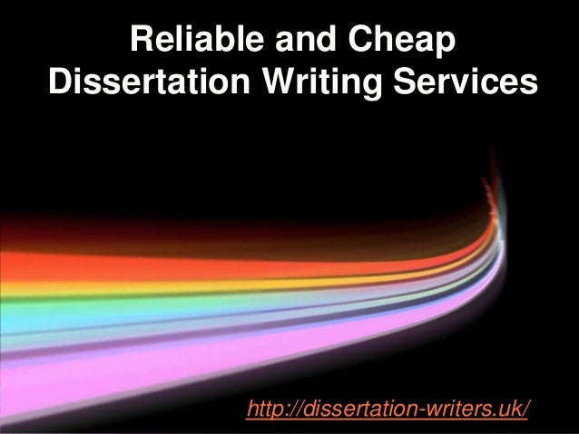 Cheap dissertation writing service