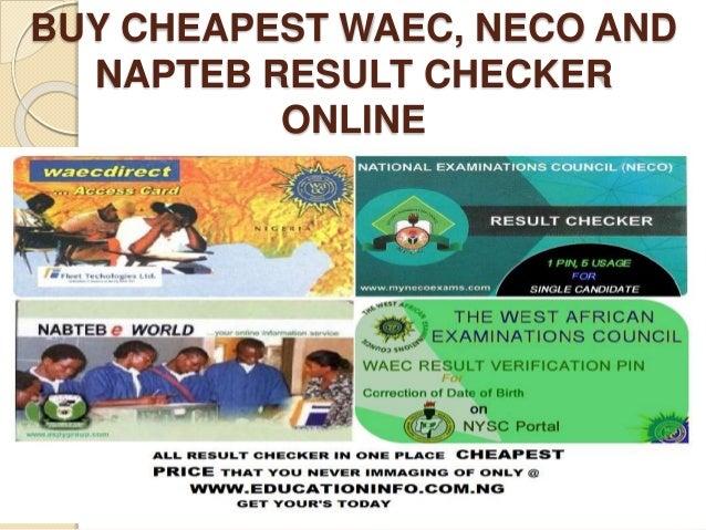 Buy cheapest waec, neco and napteb result