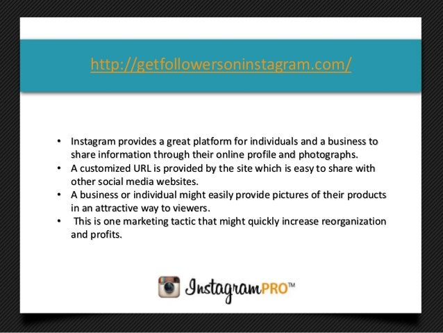 • Instagram provides a great platform for individuals and a business toshare information through their online profile and ...