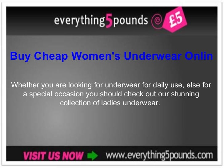 Buy Cheap Women's Underwear Online from everything5pounds.com Whether you are looking for underwear for daily use, else fo...