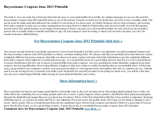 Buycostumes Coupons June 2013 PrintableThe truth is, you can easily have themprovided directly away to your email mailboxi...