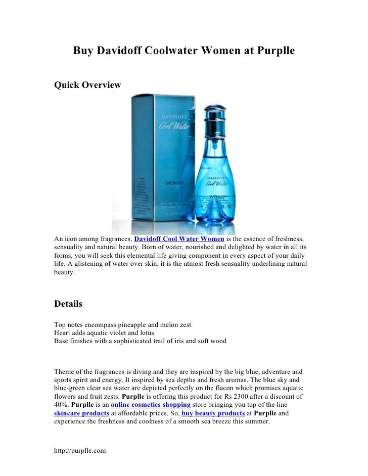 Buy Davidoff Coolwater Women at PurplleQuick OverviewAn icon among fragrances, Davidoff Cool Water Women is the essence of...