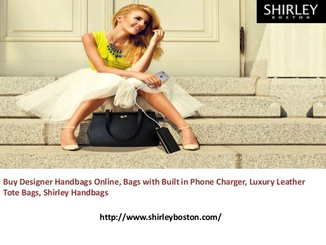Buy Designer Handbags Online, Bags with Built in Phone Charger, Luxury Leather Tote Bags, Shirley Handbags http://www.shir...