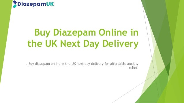Buy Diazepam Online in the UK Next Day Delivery . Buy diazepam online in the UK next day delivery for affordable anxiety r...