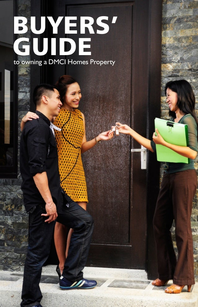 BUYERS' GUIDEto owning a DMCI Homes Property