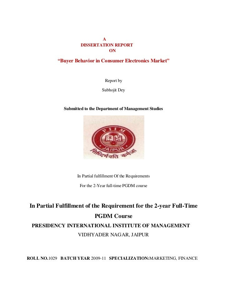 """A                      DISSERTATION REPORT                                 ON            """"Buyer Behavior in Consumer Elect..."""