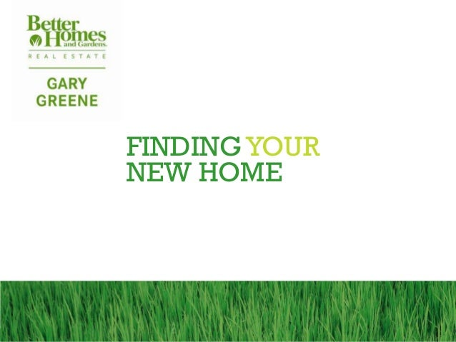 FINDING YOURNEW HOME