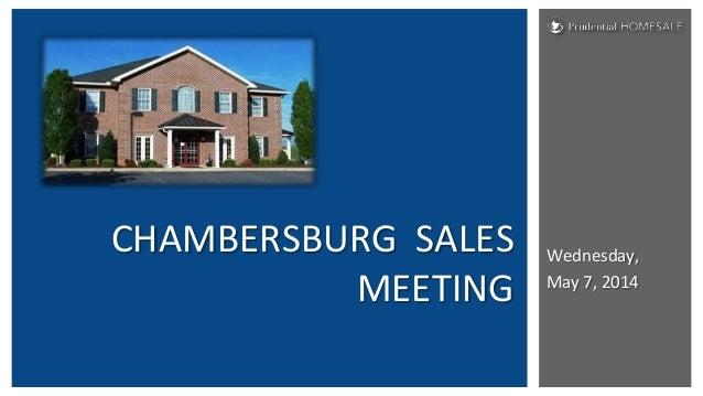 Wednesday, May 7, 2014 CHAMBERSBURG SALES MEETING
