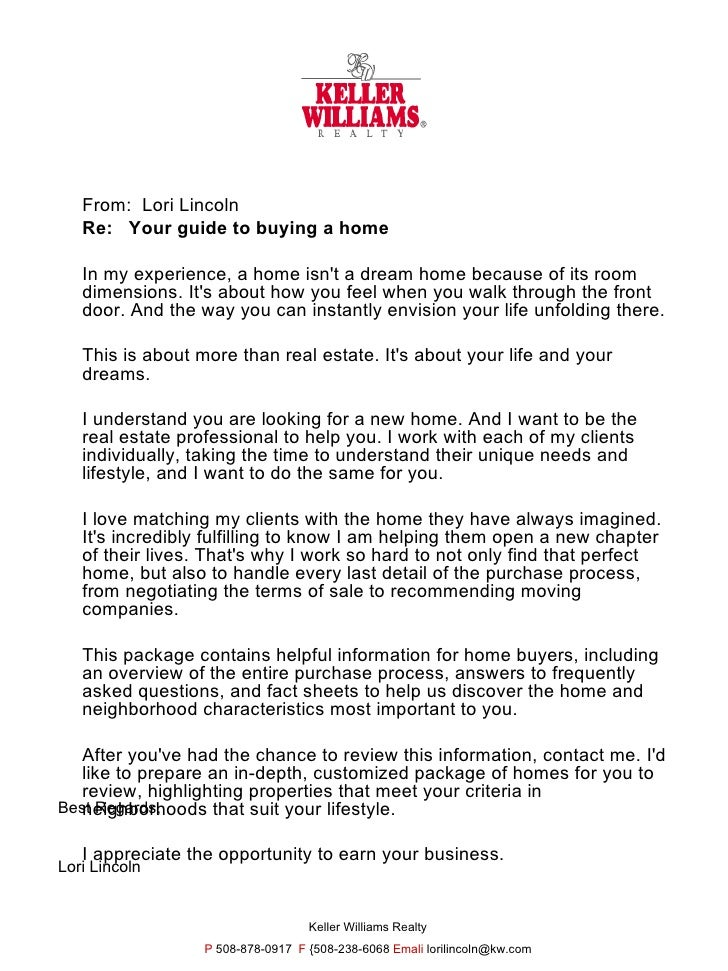 From:  Lori Lincoln Re:  Your guide to buying a home In my experience, a home isn't a dream home because of its room dimen...