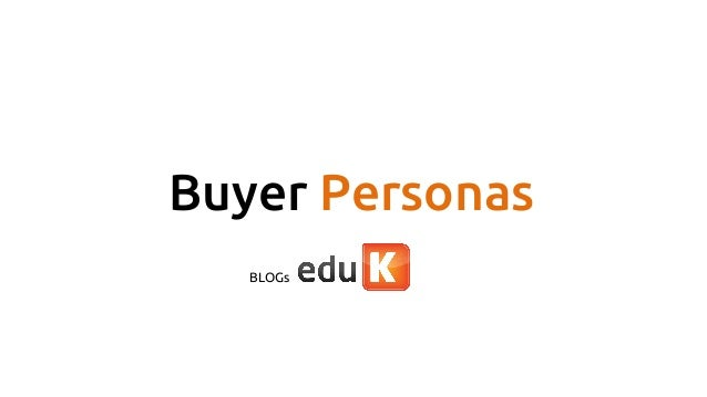 Buyer Personas BLOGs