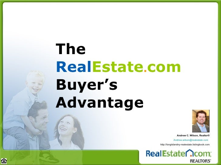 The  Real Estate . com  Buyer's Advantage