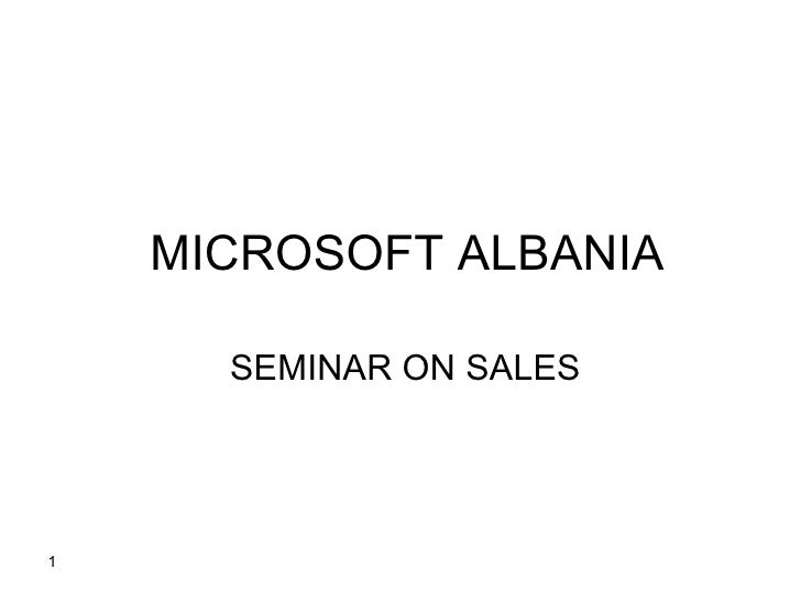 MICROSOFT ALBANIA  SEMINAR ON SALES