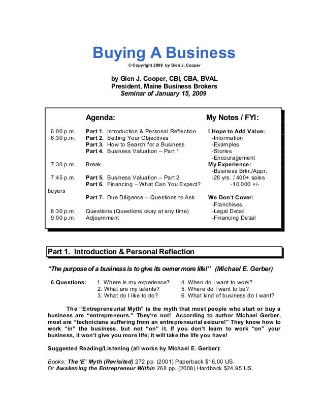 Buying A Business © Copyright 2009 by Glen J. Cooper by Glen J. Cooper, CBI, CBA, BVAL President, Maine Business Brokers S...