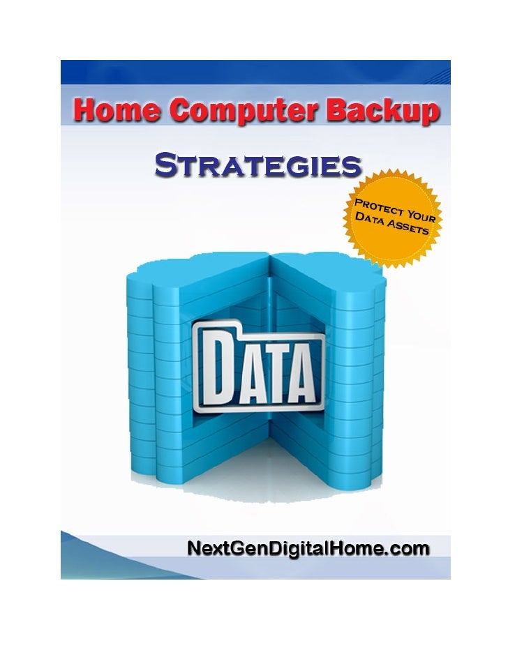"Home Computer Backup StrategiesDISCLAIMER AND TERMS OF USE AGREEMENT          You can give the ""Home Computer Backup Strat..."