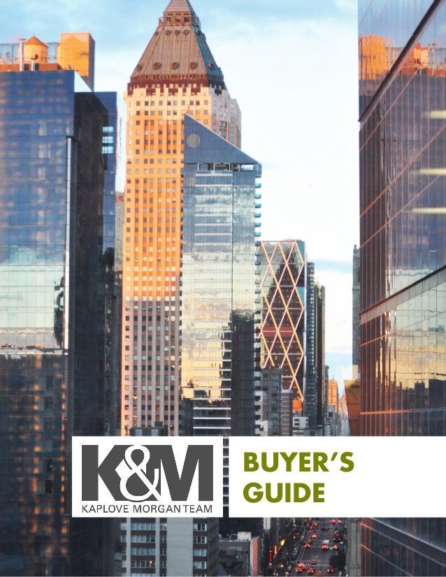 Kaplove & Morgan Buyer's Guide  1  BUYER'S GUIDE