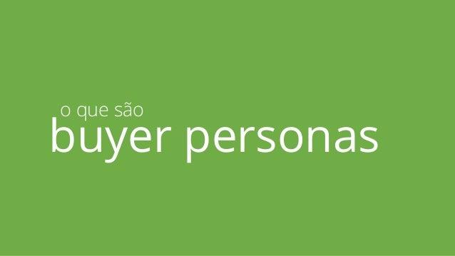 Buyer Personas Slide 3