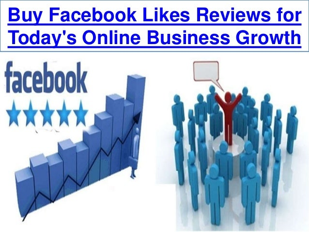 Buy Facebook Likes Reviews  Helps To Gain Online Supremacy