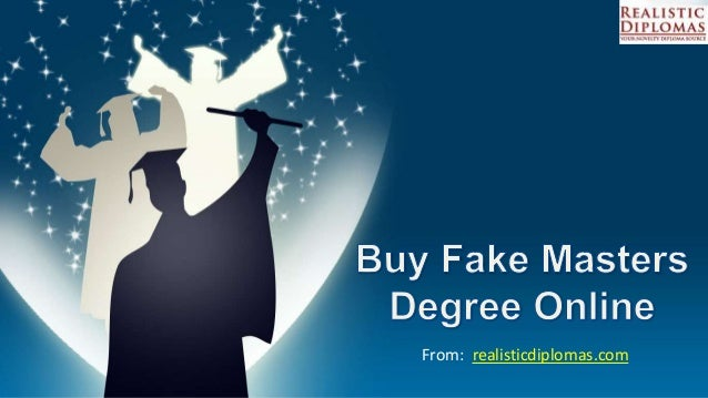 buy fake masters degree online from realisticdiplomascom