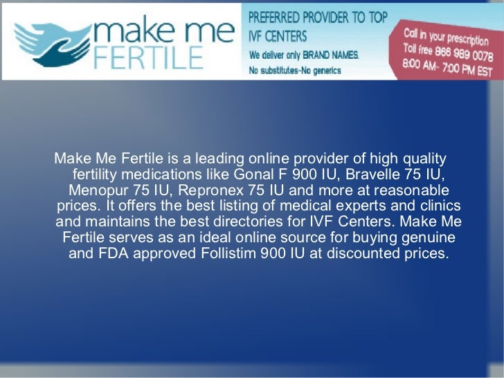 Buy Follistim 900 IU At Affordable Prices From Make Me Fertile